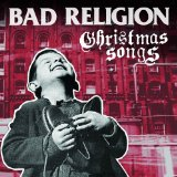 Christmas Songs Lyrics Bad Religion