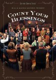 Count Your Blessings Lyrics Bill Gaither