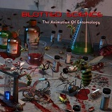 The Animation Of Entomology (EP) Lyrics Blotted Science