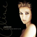 Let's Talk About Love Lyrics Celine Dion