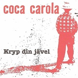 Kryp Din Javel Lyrics Coca Carola