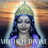 108 Sacred Names of Mother Divine - Sacred Chants of Devi Lyrics Craig Pruess & Ananda