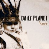 Hero Lyrics Daily Planet