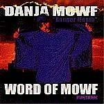 Miscellaneous Lyrics Danja Mowf