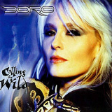 Calling the Wild Lyrics Doro
