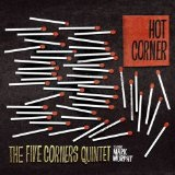 Hot Corner Lyrics Five Corners Quintet
