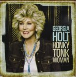 Honky Tonk Woman Lyrics Georgia Holt