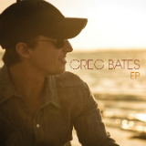 Greg Bates (EP) Lyrics Greg Bates
