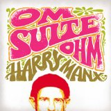 Om Suite Ohm Lyrics Harry Manx
