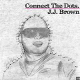 Connect The Dots Lyrics J.J. Brown