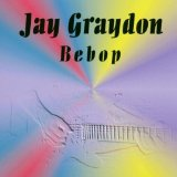 Bebop Lyrics Jay Graydon