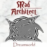Dreamworld EP Lyrics Mad Architect