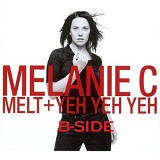 MELT+YEH YEH YEH B-SIDE Lyrics Melanie C