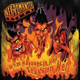 What Happens In Hell, Stays In Hell Lyrics Nekromantix