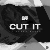 Cut It (Single) Lyrics O.T. Genasis