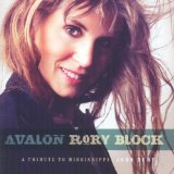 Avalon: A Tribute To Mississippi John Hurt Lyrics Rory Block