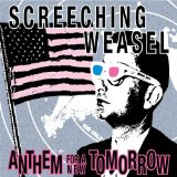 Anthem For A New Tomorrow Lyrics Screeching Weasel