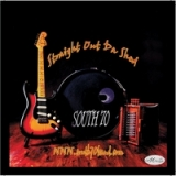 Straight Out da Shed Lyrics South 70 Band