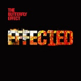 Effected Lyrics The Butterfly Effect