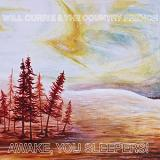 Awake, You Sleepers! Lyrics Will Currie & The Country French
