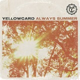 Always Summer (Single) Lyrics Yellowcard