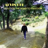 Still On The Road To Freedom Lyrics Alvin Lee