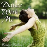 Dance With Me Lyrics Bonnie Barbey