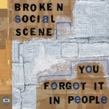 You Forgot It In People Lyrics Broken Social Scene