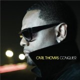 Conquer Lyrics CARL THOMAS