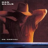 On Arrival Lyrics Dan Seals