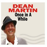 Once In A While Lyrics Dean Martin