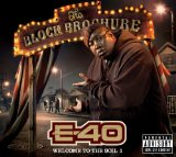 The Block Brochure: Welcome to the Soil 1 Lyrics E-40