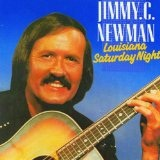 Louisiana Saturday Night Lyrics Jimmie C. Newman