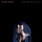 The Midnight Mass Lyrics Louise Burns