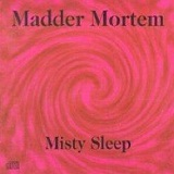 Misty Sleep (EP) Lyrics Madder Mortem