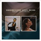 Disco Recharge: Miquel Brown Lyrics Miquel Brown