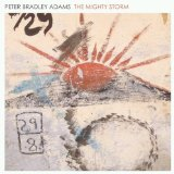 The Mighty Storm Lyrics Peter Bradley Adams