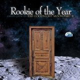 Canova Presents The Goodnight Moon, Pt. II Lyrics Rookie Of The Year