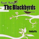 Gotta Fly Lyrics The Blackbyrds