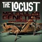 Molecular Genetics From the Gold Standard Labs Lyrics The Locust