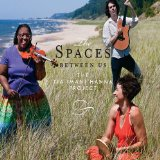 The Spaces Between Us Lyrics The Tia Imani Hanna Project