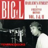Harlem's Finest: A Freestyle History Lyrics Big L