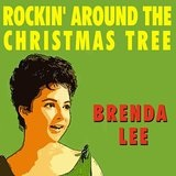 Rockin' Around The Christmas Tree Lyrics Brenda Lee