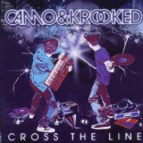 Cross The Line Lyrics Camo & Krooked