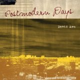 Postmodern Days Lyrics David Arn