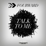 Talk to Me Lyrics Fourward