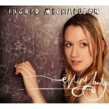 Everybody Lyrics Ingrid Michaelson