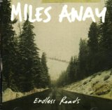 Endless Roads Lyrics Miles Away