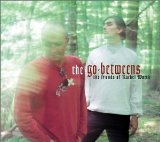 The Friends Of Rachel Worth Lyrics The Go-Betweens