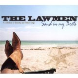 Sand In My Boots Lyrics The Lawmen
